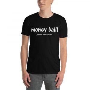 """MGear """"The Money Ball"""" Short-Sleeve Unisex T-Shirt"""